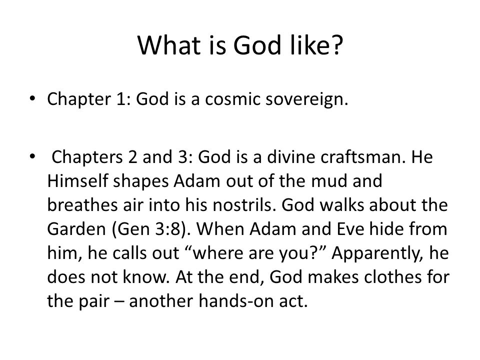 What is God like Chapter 1: God is a cosmic sovereign.