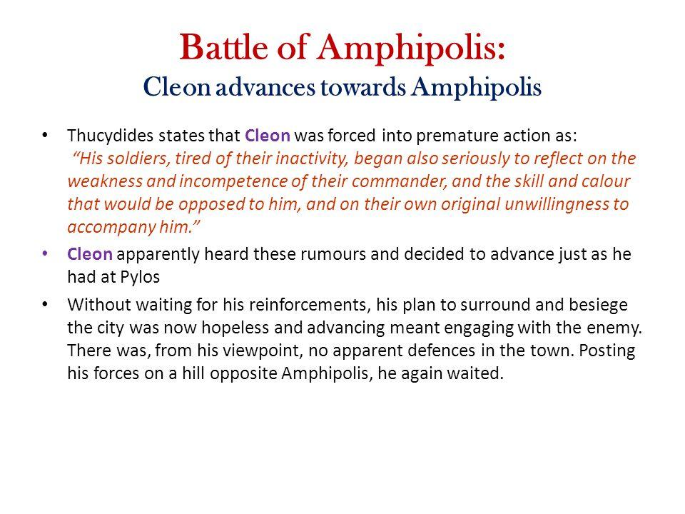 Battle of Amphipolis: Cleon advances towards Amphipolis