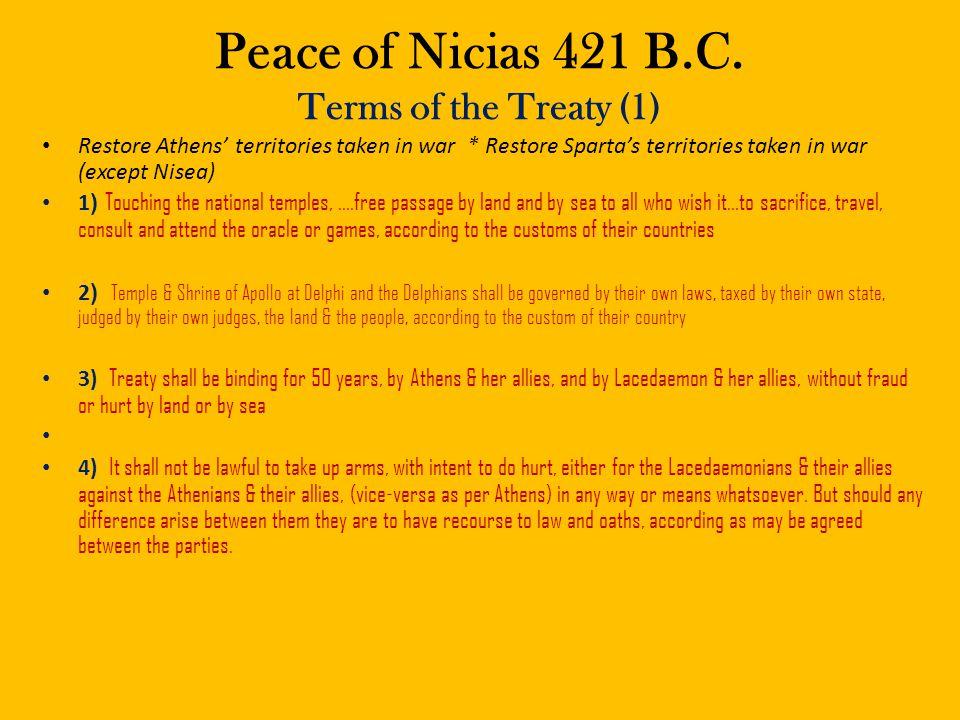 Peace of Nicias 421 B.C. Terms of the Treaty (1)