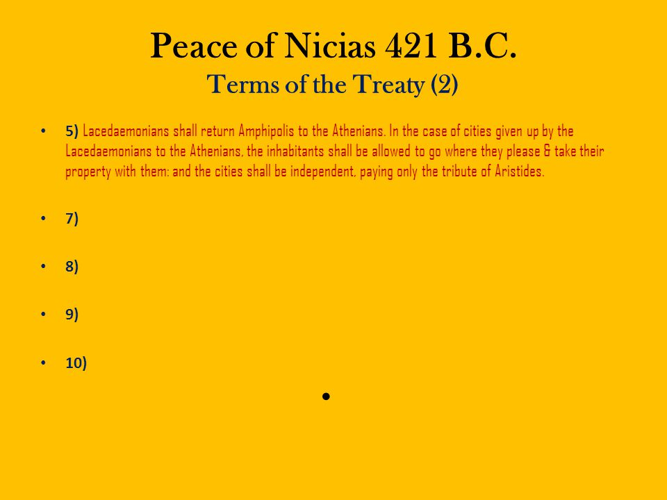 Peace of Nicias 421 B.C. Terms of the Treaty (2)