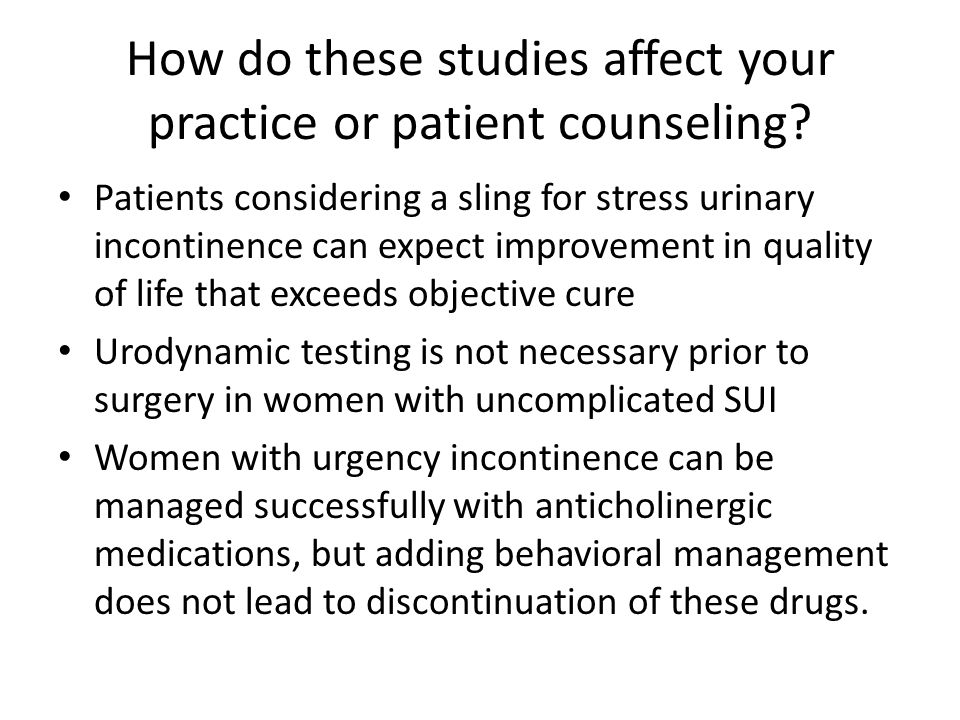 How do these studies affect your practice or patient counseling