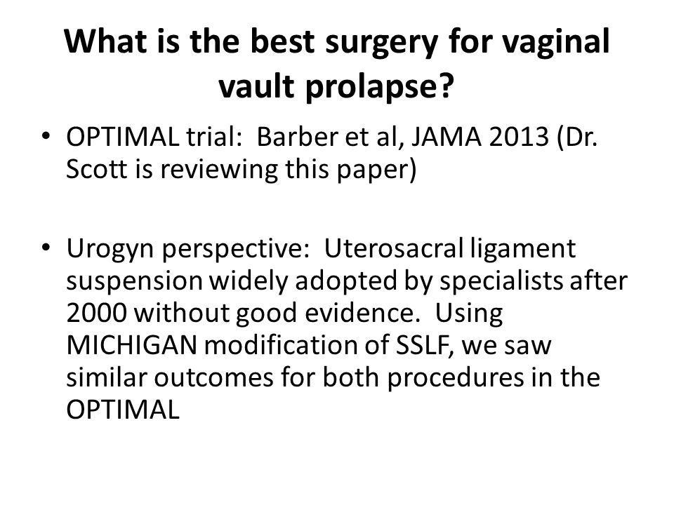 What is the best surgery for vaginal vault prolapse