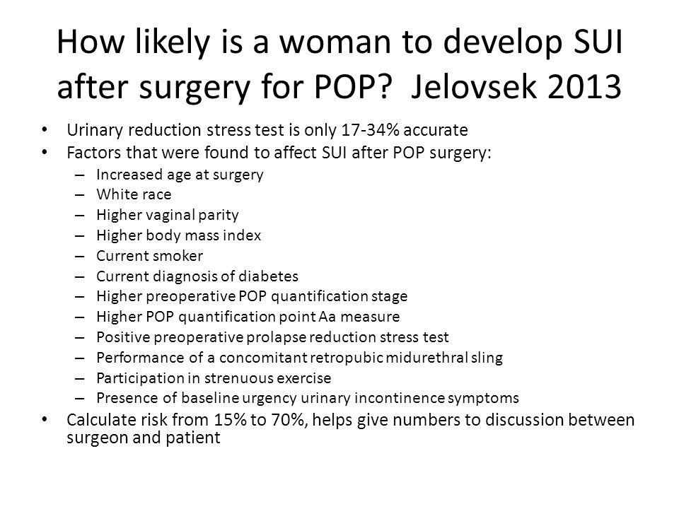 How likely is a woman to develop SUI after surgery for POP