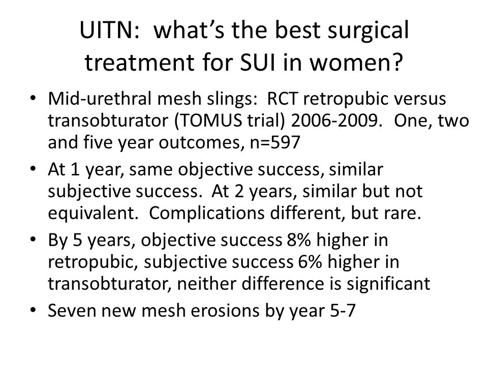 UITN: what's the best surgical treatment for SUI in women