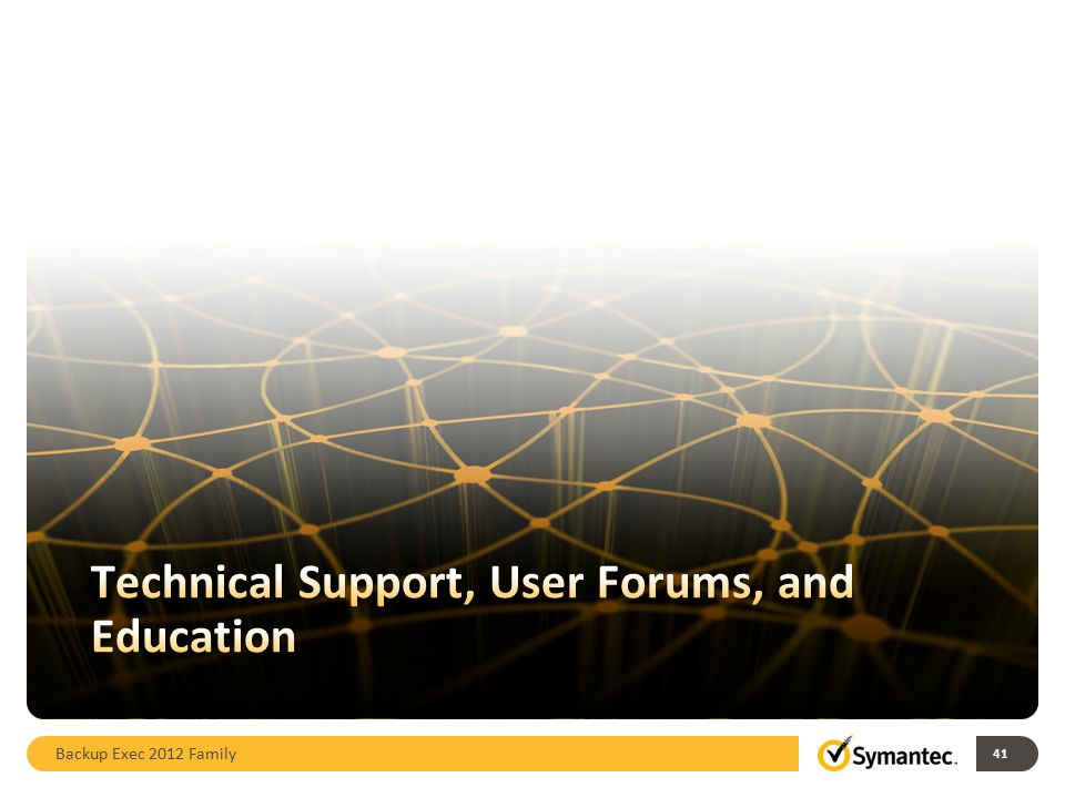 Technical Support, User Forums, and Education