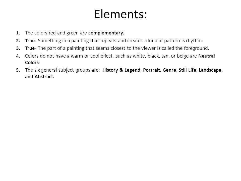 Elements: The colors red and green are complementary.