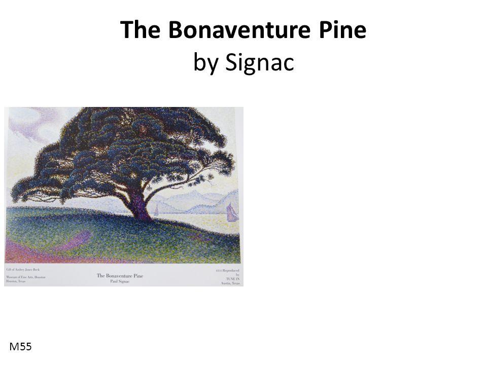 The Bonaventure Pine by Signac