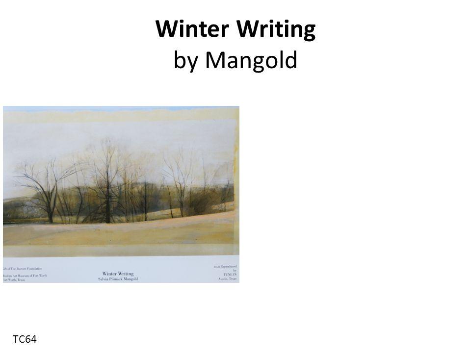 Winter Writing by Mangold