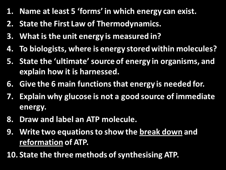 Name at least 5 'forms' in which energy can exist.