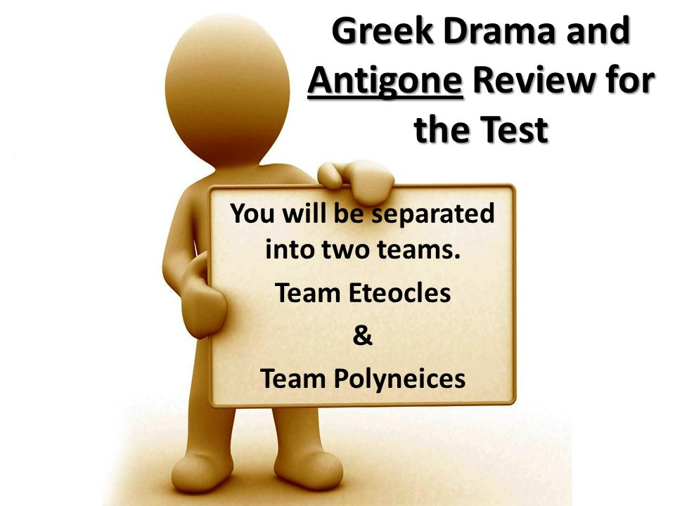 Greek Drama and Antigone Review for the Test