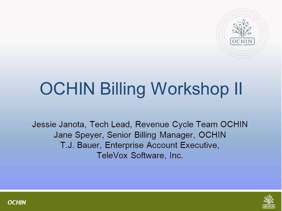 OCHIN Billing Workshop II
