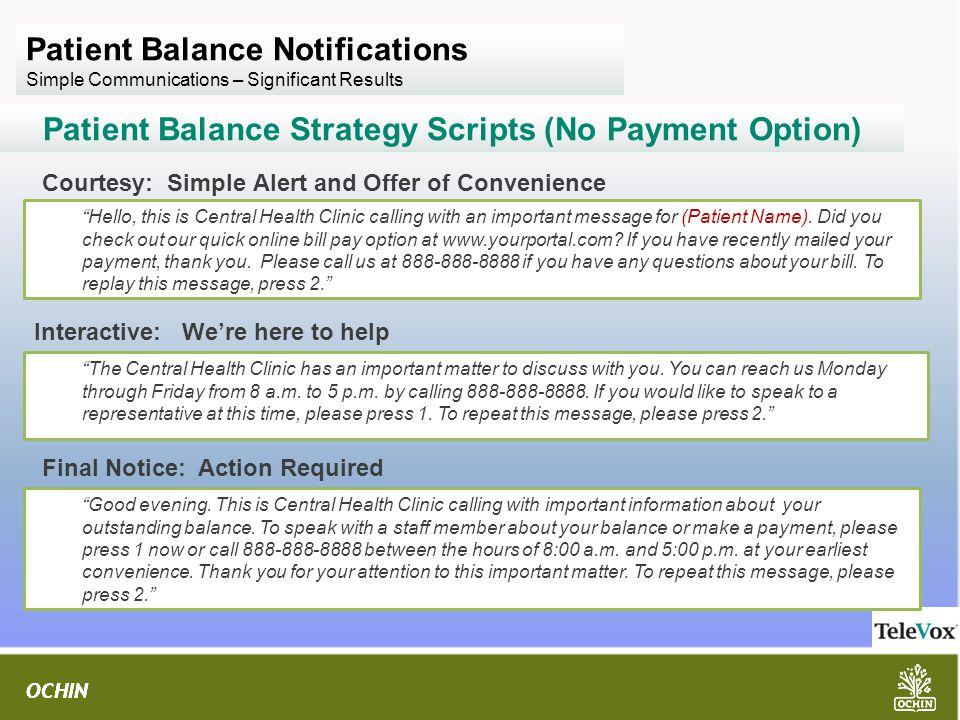 Patient Balance Strategy Scripts (No Payment Option)