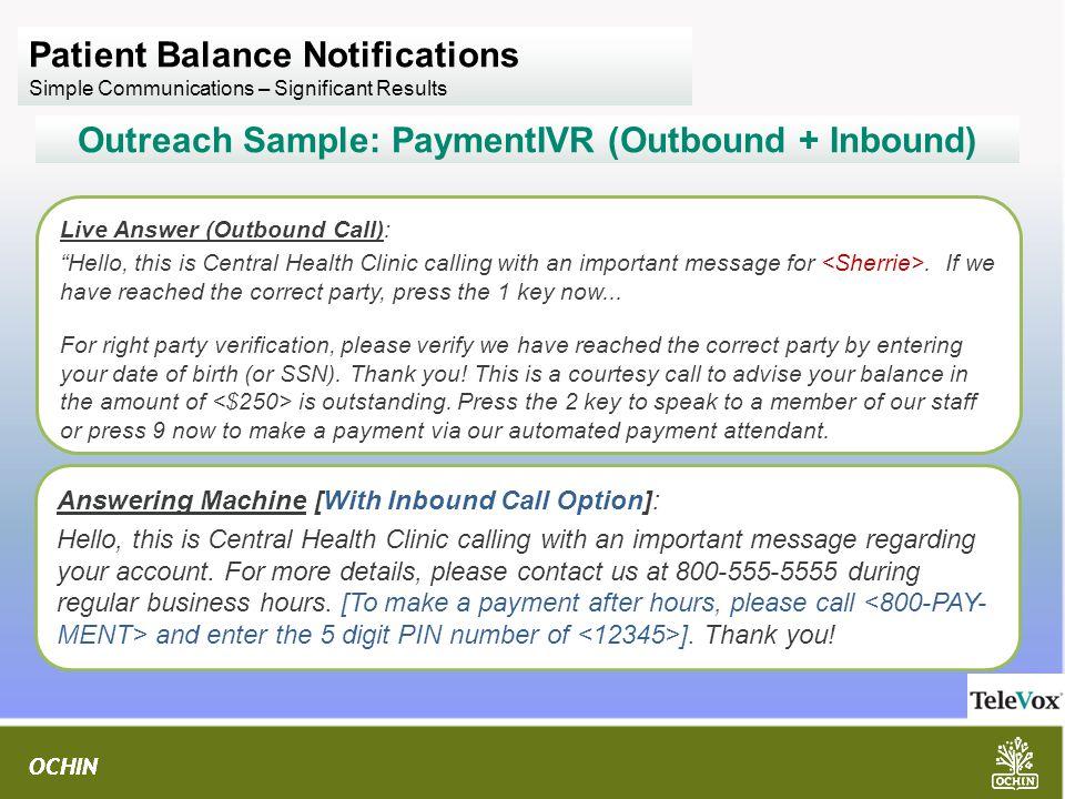 Outreach Sample: PaymentIVR (Outbound + Inbound)