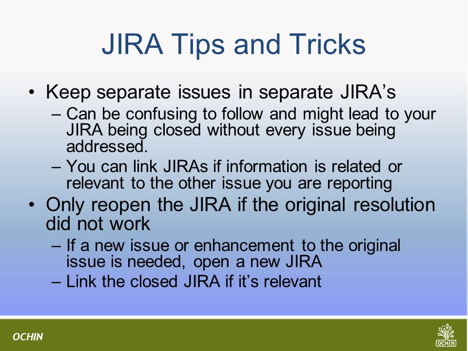 JIRA Tips and Tricks Keep separate issues in separate JIRA's