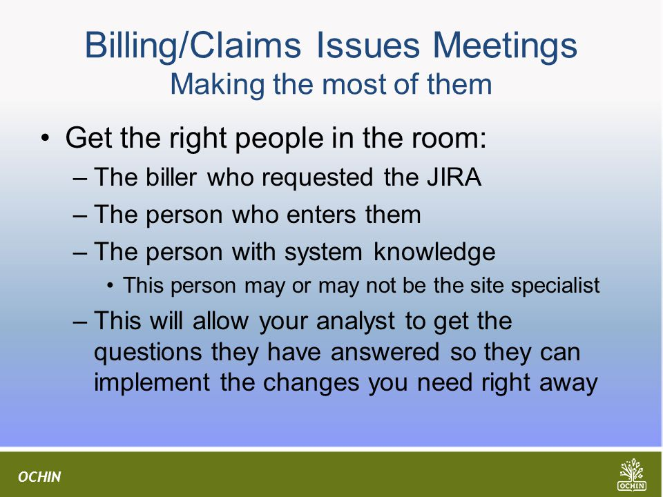 Billing/Claims Issues Meetings Making the most of them