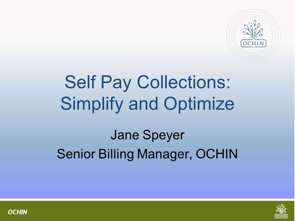 Self Pay Collections: Simplify and Optimize