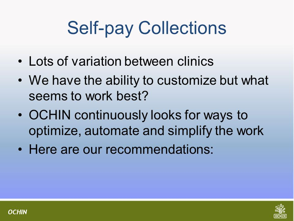 Self-pay Collections Lots of variation between clinics