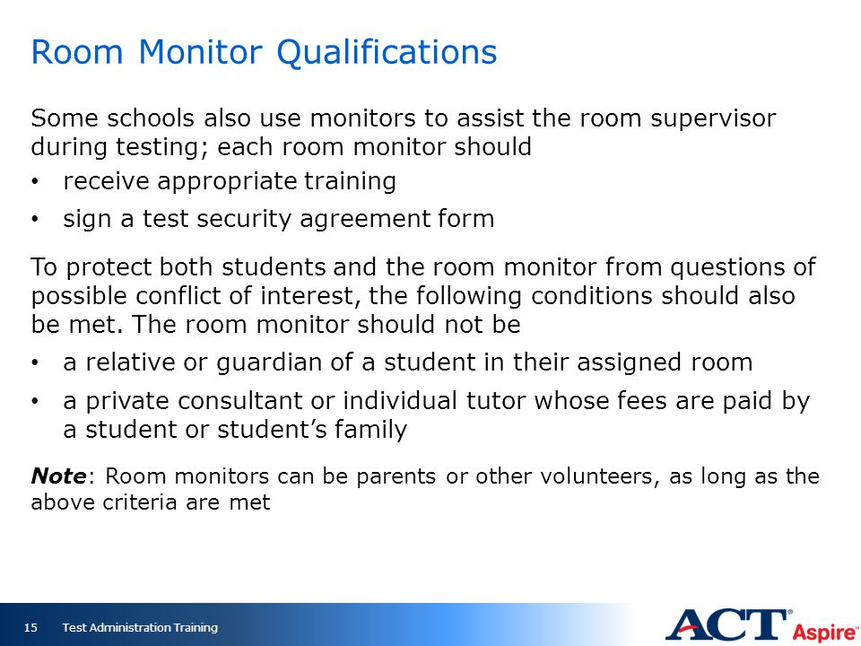 Room Monitor Qualifications