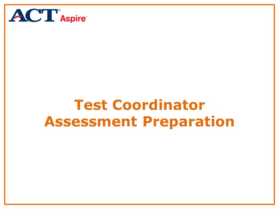 Test Coordinator Assessment Preparation