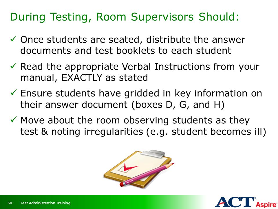 During Testing, Room Supervisors Should: