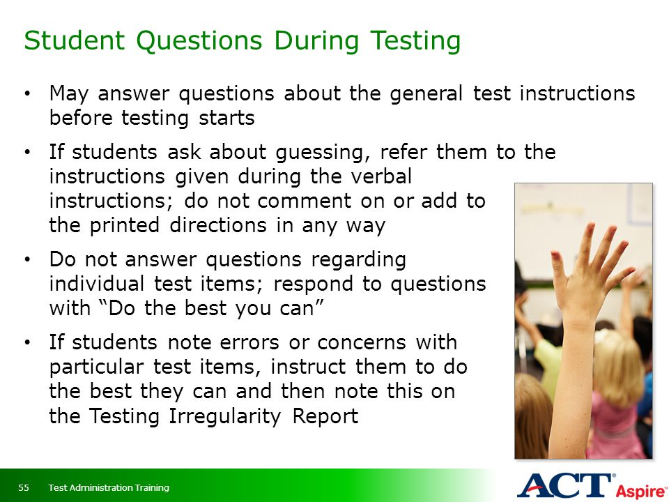 Student Questions During Testing