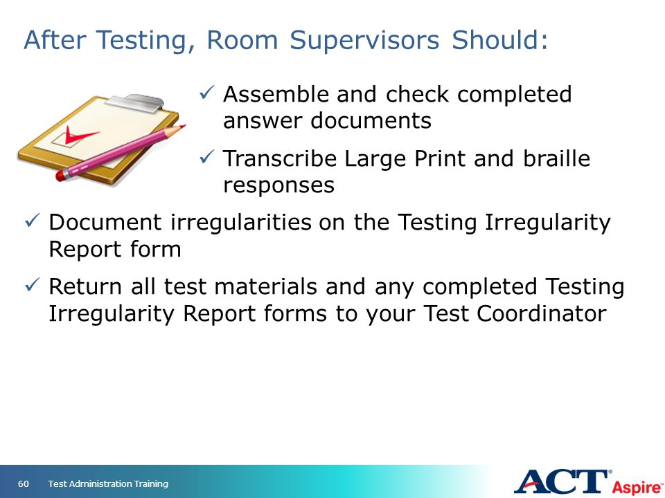 After Testing, Room Supervisors Should: