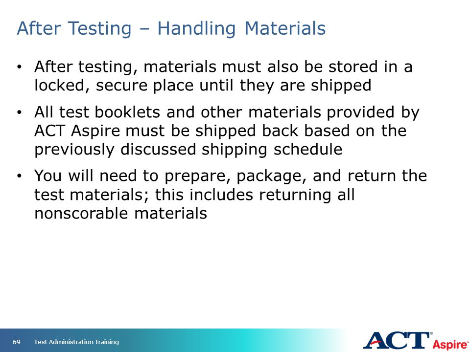 After Testing – Handling Materials