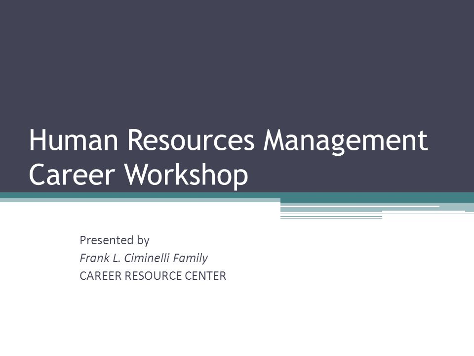 Human Resources Management Career Workshop