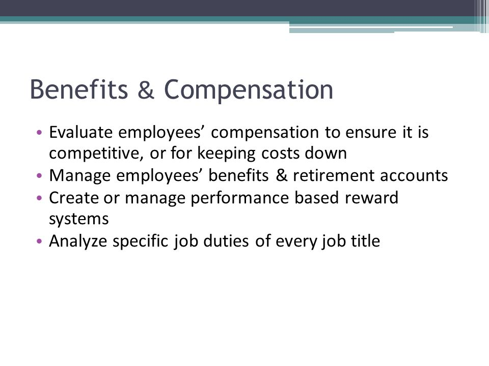 Benefits & Compensation
