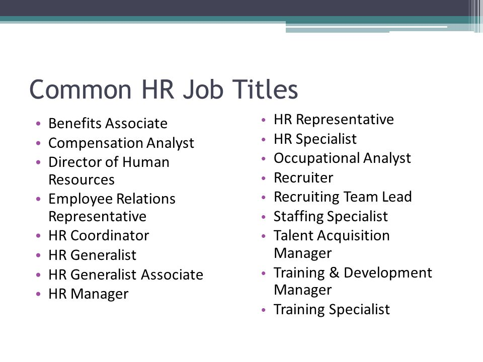 Common HR Job Titles HR Representative Benefits Associate