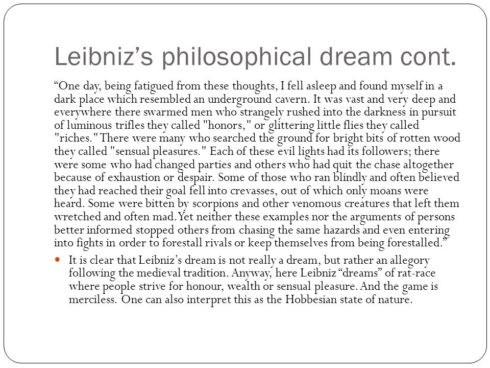 Leibniz's philosophical dream cont.