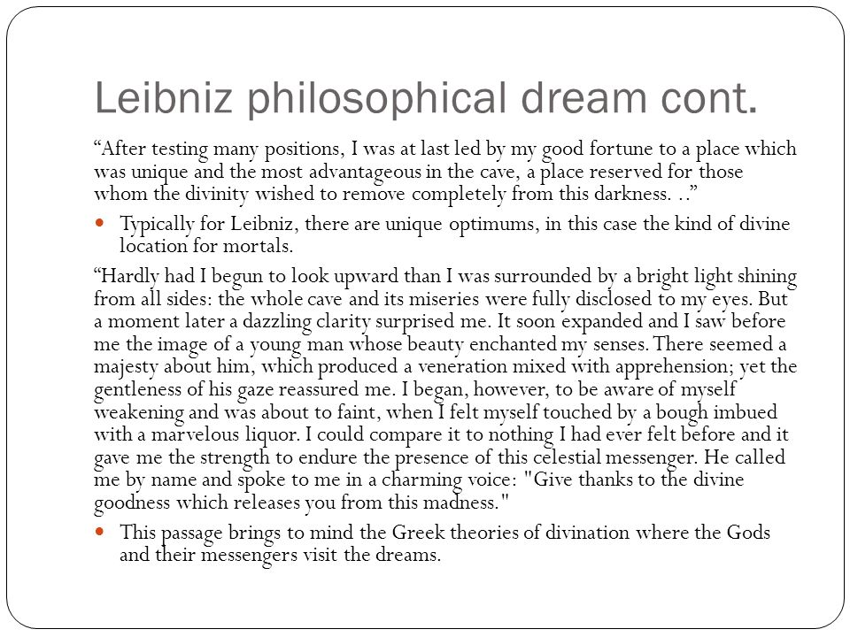 Leibniz philosophical dream cont.
