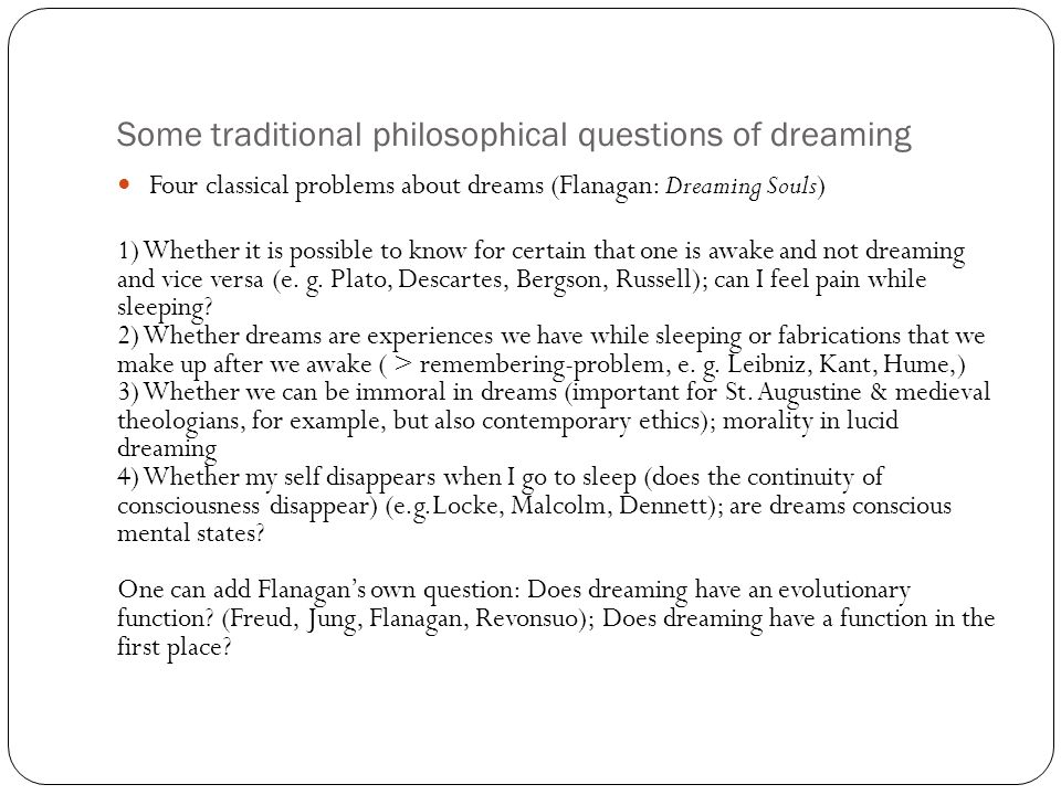 Some traditional philosophical questions of dreaming