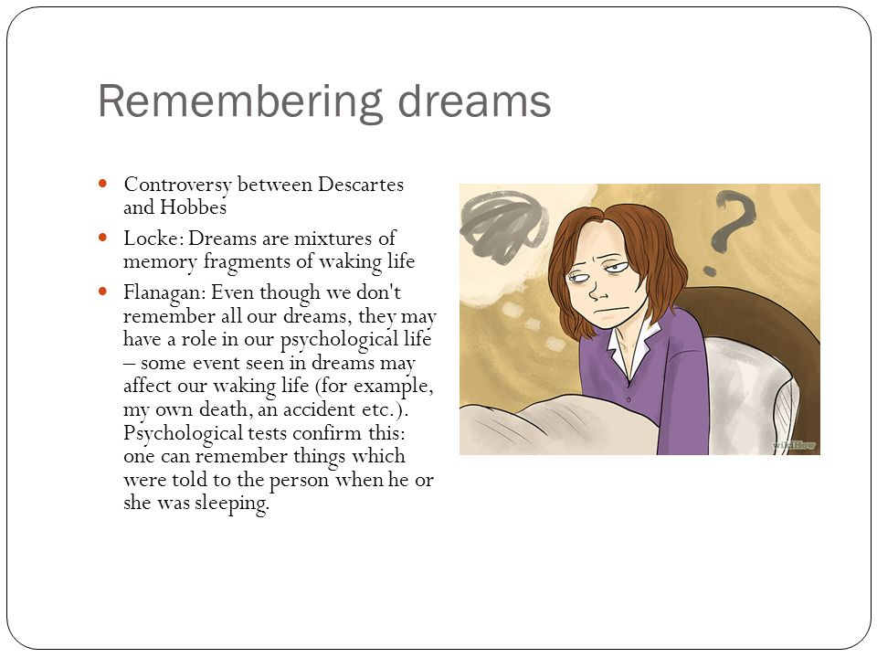 Remembering dreams Controversy between Descartes and Hobbes