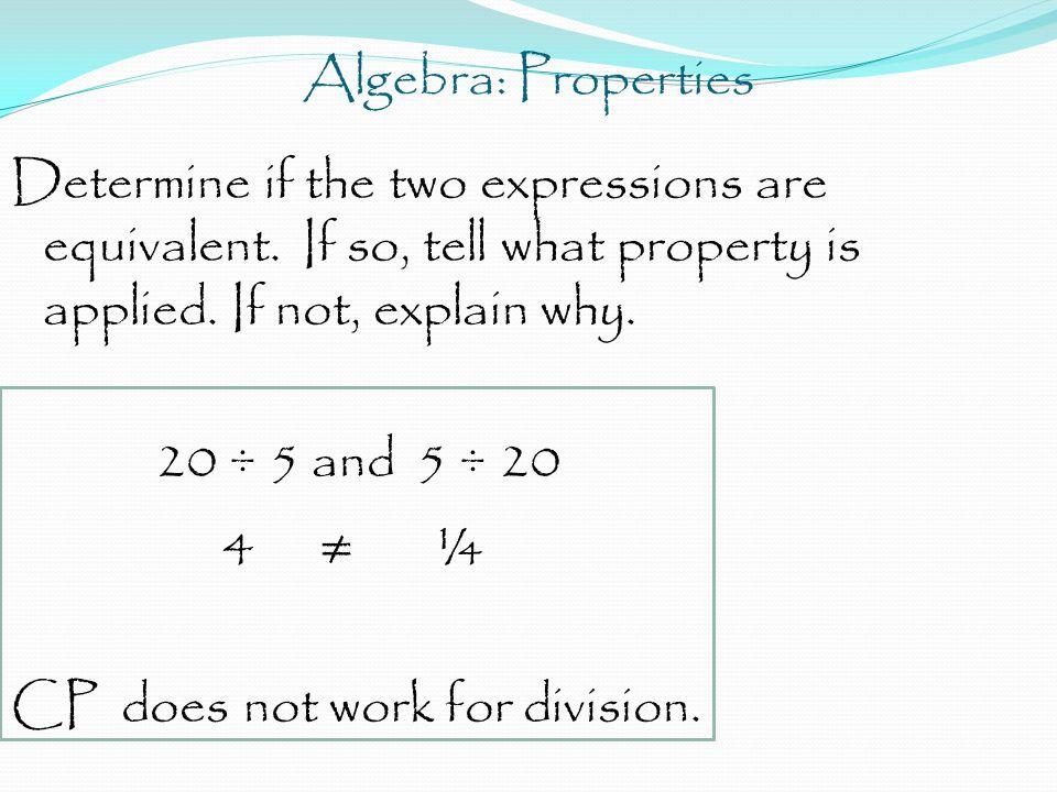 Algebra: Properties