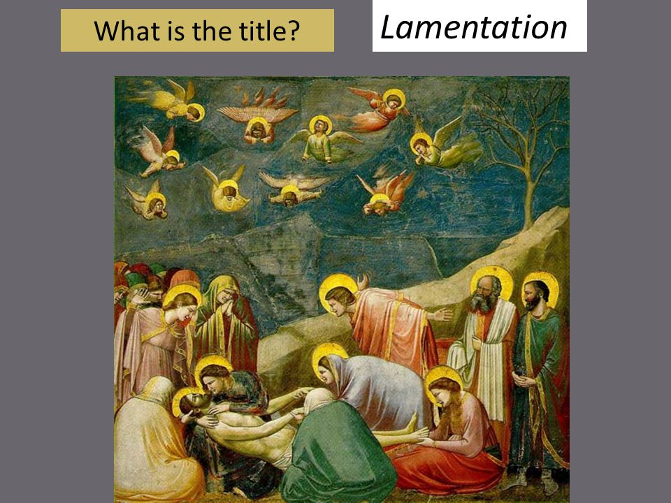 Lamentation What is the title