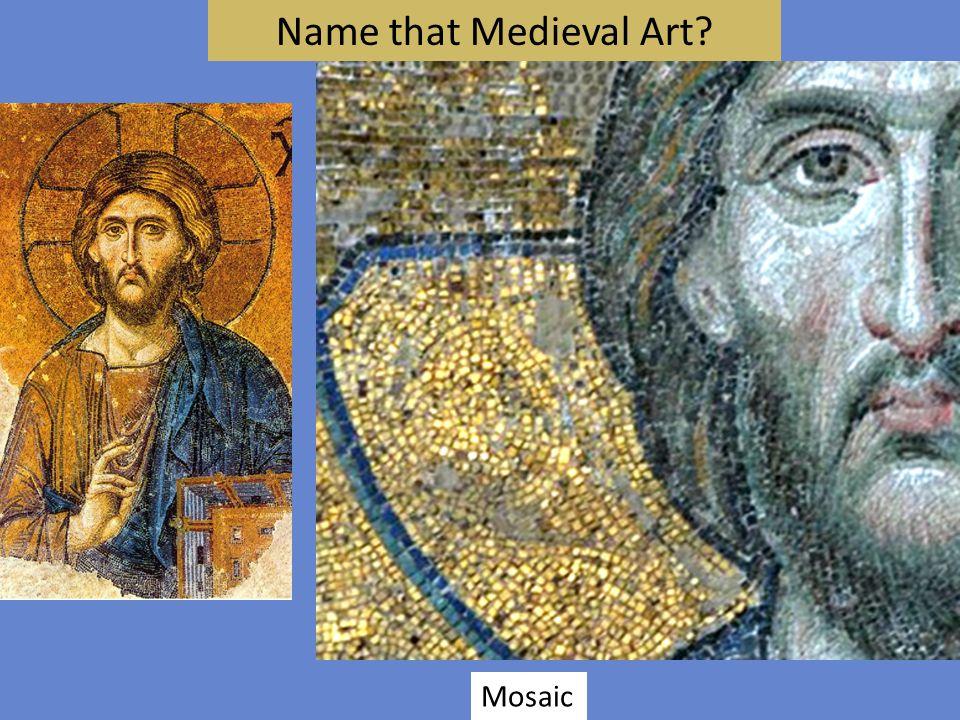 Name that Medieval Art Mosaic