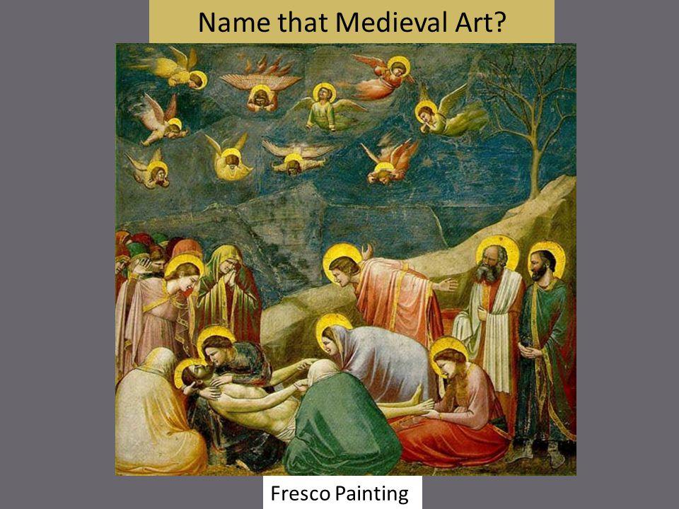 Name that Medieval Art Fresco Painting