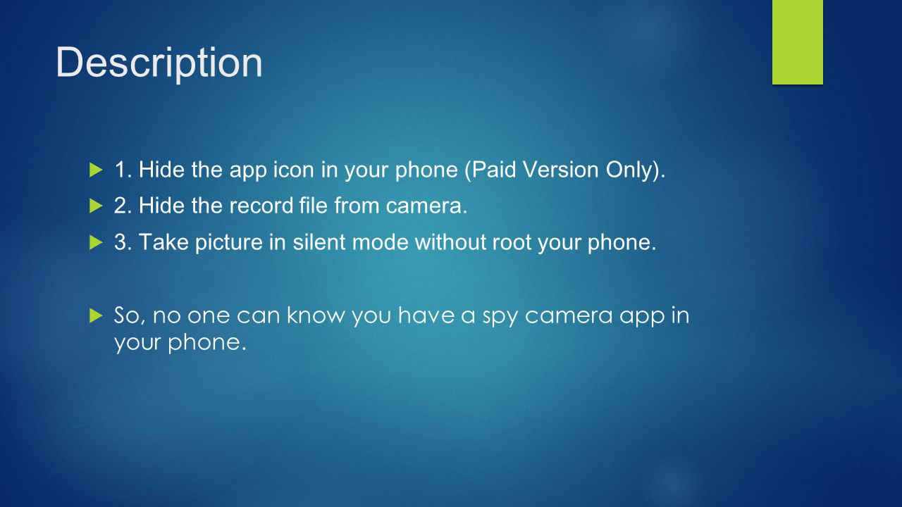 Description 1. Hide the app icon in your phone (Paid Version Only).