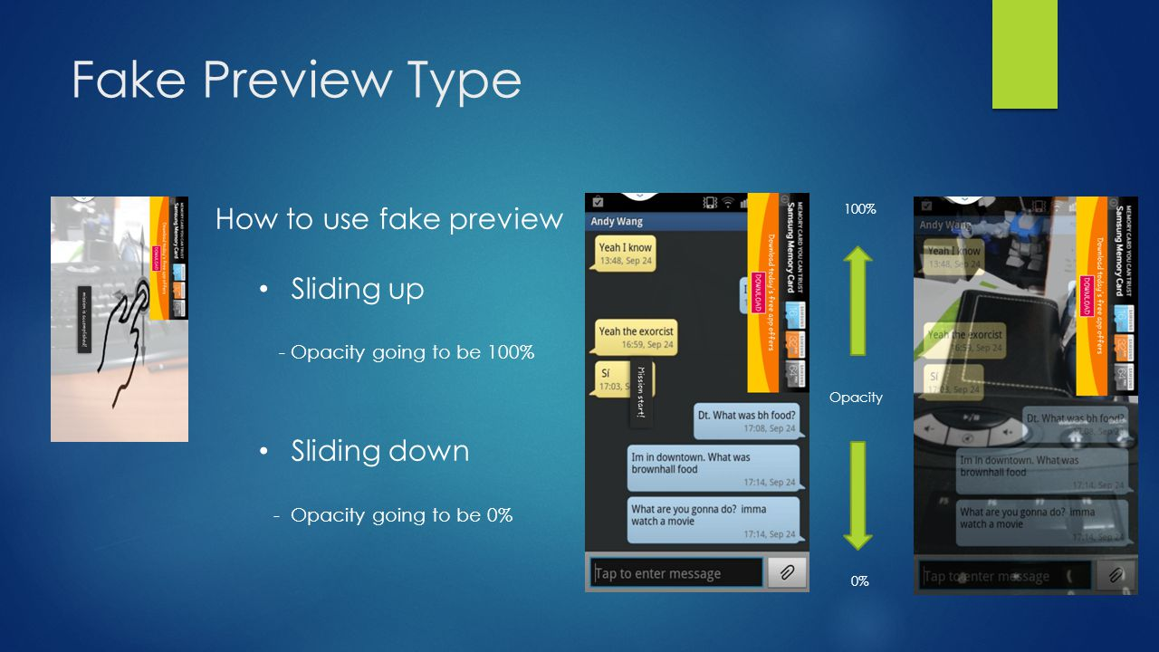 Fake Preview Type How to use fake preview Sliding up Sliding down