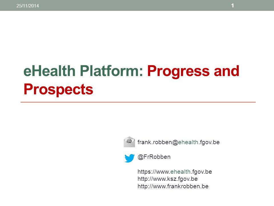 eHealth Platform: Progress and Prospects