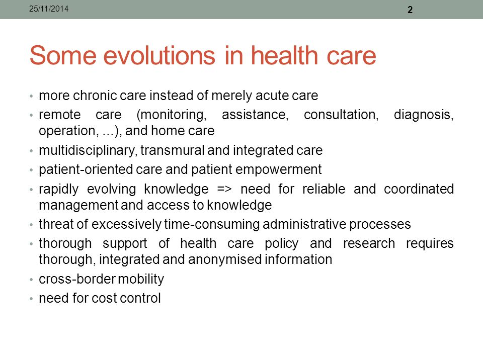 Some evolutions in health care
