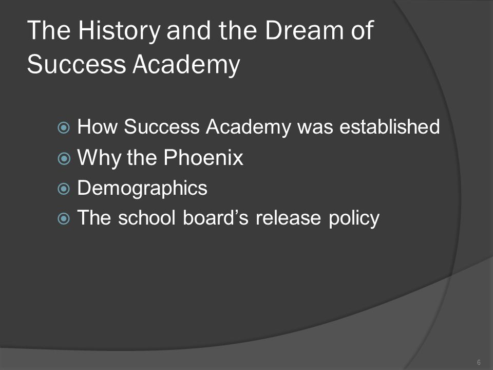 The History and the Dream of Success Academy