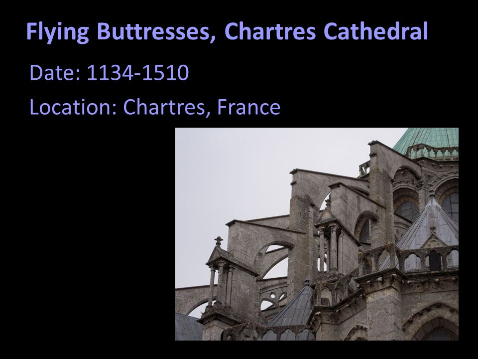 Flying Buttresses, Chartres Cathedral