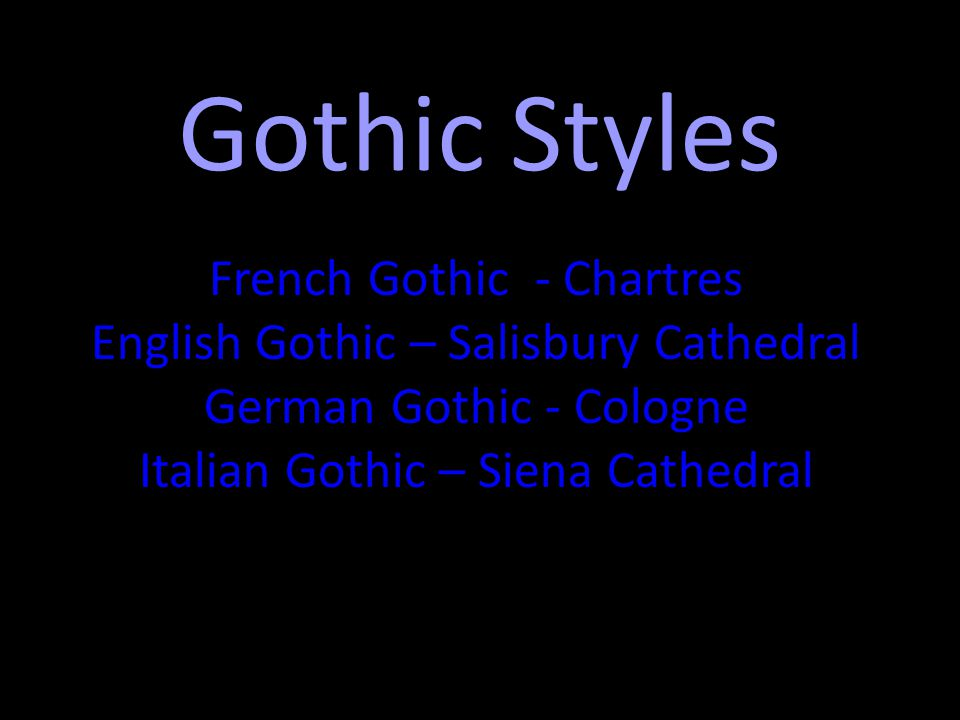 Gothic Styles French Gothic - Chartres