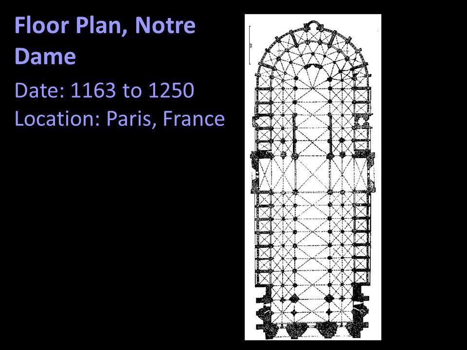 Floor Plan, Notre Dame Date: 1163 to 1250 Location: Paris, France