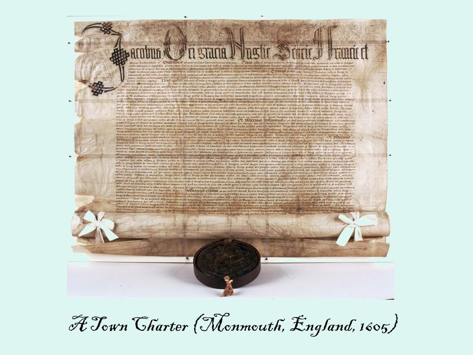 A Town Charter (Monmouth, England, 1605)