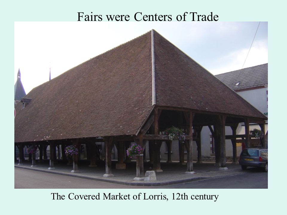 Fairs were Centers of Trade