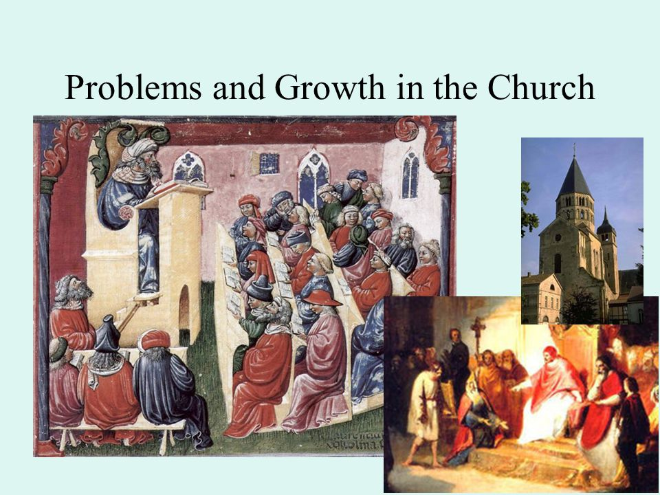 Problems and Growth in the Church