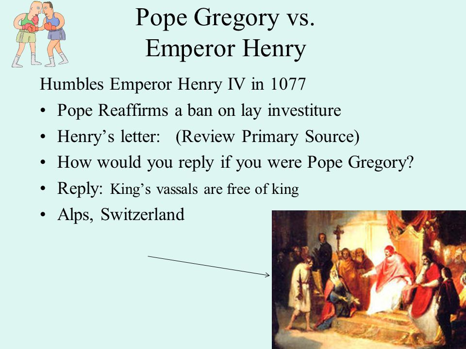 Pope Gregory vs. Emperor Henry